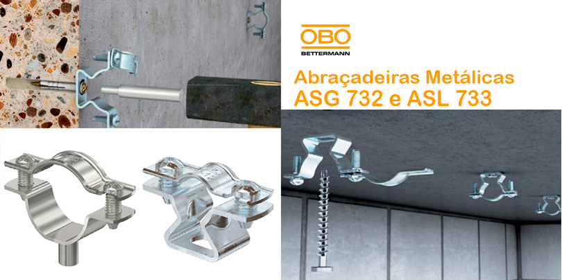 Abraçadeiras metálicas ASG 732 e ASL 733 da Obo Bettermann